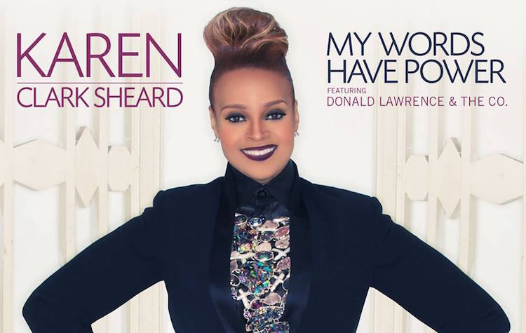 Karen Clark Sheard - My Words Have Power