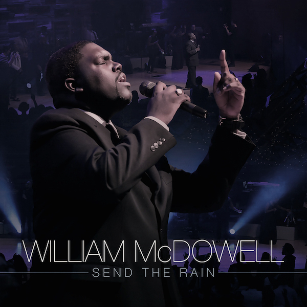 william-mcdowell-send-the-rain-cover