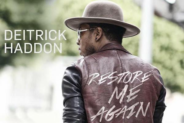 Listen Deitrick Haddon Quot Restore Me Again Quot