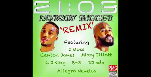 Nobody Bigger Remix