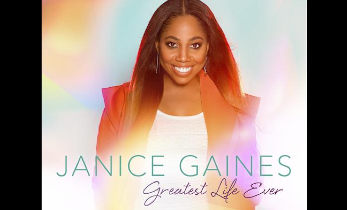 Janice Gaines - Greatest Life Ever Album Cover - hi-res
