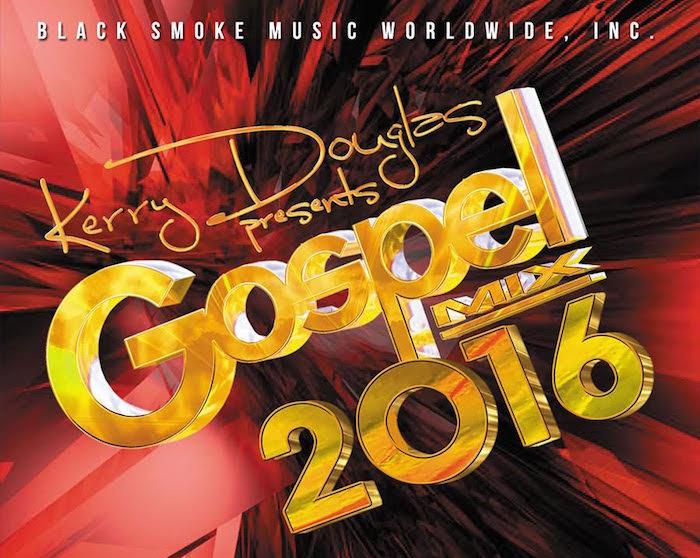 Kerry Douglas Presents Gospel Mix 2016