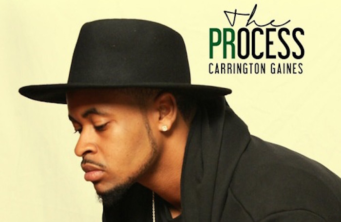 Carrington Gaines - The Process