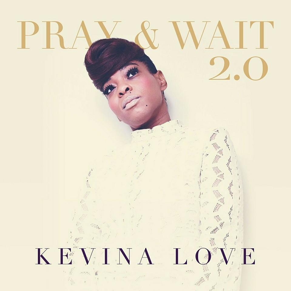 kevina-love-pray-and-wait-2.0