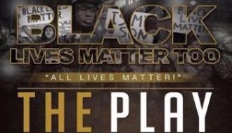 Black Lives Matter Too-All Lives Matter
