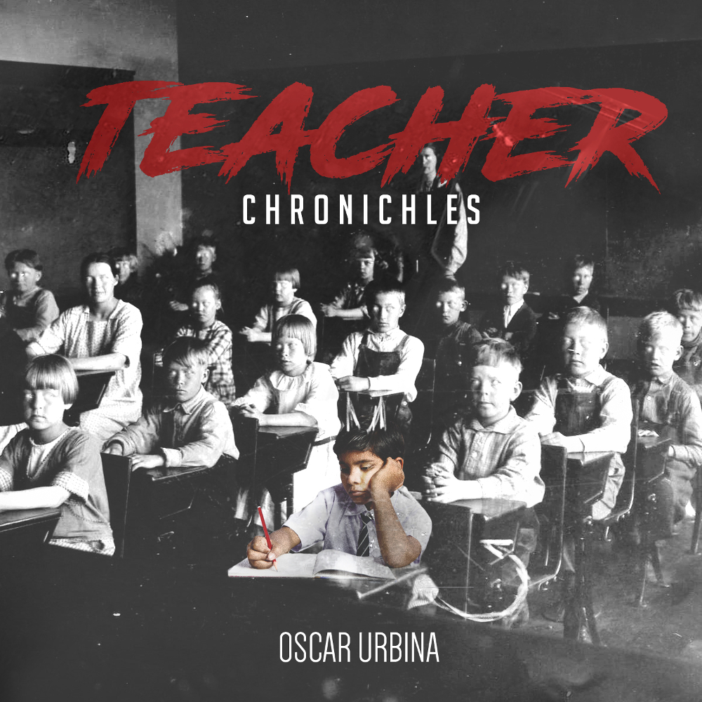oscar-urbina-teacher-chronicles