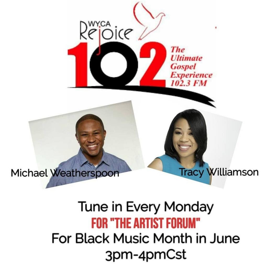 WYCA Rejoice 102 3 Radio Celebrates Black Music Month With