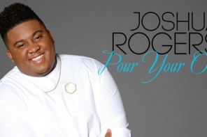 Joshua Rogers Enters Billboard Top 30 Charts With 'Pour Your Oil' Single