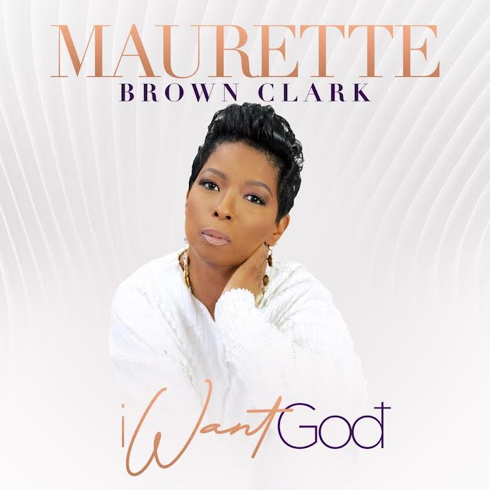 maurette-brown-clark-i-want-god